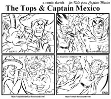 Tops and Captain Mexico comic sketch by CaptainMexico