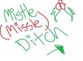 Merry X-Mas: Mistle Ditch by Shaxel