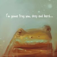 Frog you by DanielKarlsson