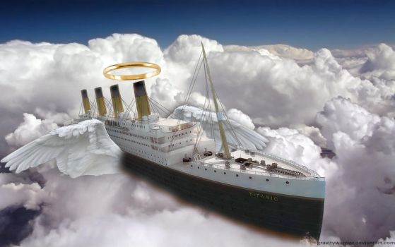 Titanic in Heaven by gravitywarrior