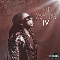 Tha Carter IV Deluxe Edition by SBM832