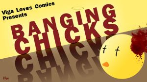 Banging Chicks title card by starlightv