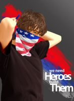 We need HEROES by dorj30