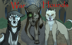 War Hounds Poster by rockonhammy