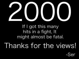 Thanks for 2000 Hits by Serraxor