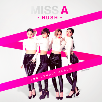 miss A - Hush by Cre4t1v31