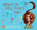 What's in Mrs. Fritz's Hair? by alan-cooper