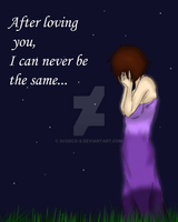 .::I'll Never be the Same::. by Scoric