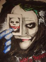 Why So Serious? by Den2Cypher