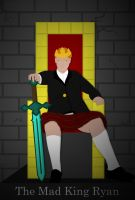 The Mad King Ryan by GingerJMEZ