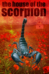 The House of the Scorpion by WendigoGirl