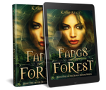 Paranormal ebook cover: Fangs in the Forest by Dafeenah