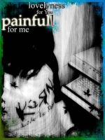 painfull for me by looneylunatic