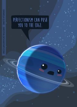 Perfectionism can push you to the edge by greyfin