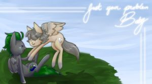 Just Your Problem by CNat