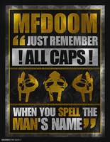 MF DOOM ''ALL CAPS'' - 44MP by marcoprincipiDEVIANT