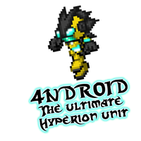 4NDR01D the ultimate Hyperion unit by Dark15Shooter