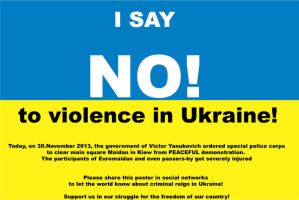 No! to violence on Euromaidan by WatashiwaKOdesu