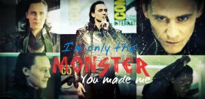 Loki - Monster You Made Me by TeamSNIC