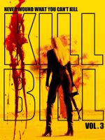 Kill Bill vol. 3 by agustin09
