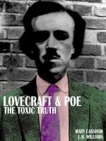 Lovecradft and Poe - The Toxic Truth by Z-GrimV