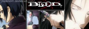 Signature: Blood+ by HYDEist41