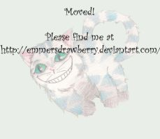 +MOVED+Cheshire by immortalbeloved0