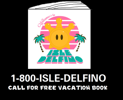 The Isle Delfino Vacation Book Infomercial by MikeEddyAdmirer89