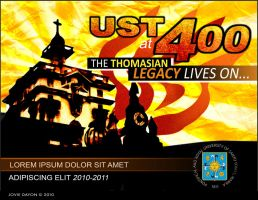 UST @ 400: The Thomasian Legacy Lives On by joviedayon