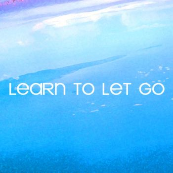 Learn to let go... by gutterlily10