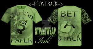 STACKIN' MY PAPER MONEY GREEN T-SHIRT by StreetWearinc