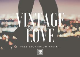 Vintage Love - Free Preset Download! by RetouchingBlog