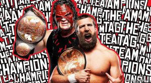 WWE Team Hell No 'I'm the Tag Team Champions' Wall by Timetravel6000v2