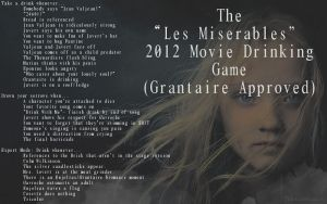 The Les Miserables 2012 Movie Drinking Game by Tphon