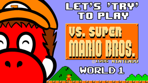 Let's Try To Play Vs. Super Mario Bros All Covers by Juliannb4