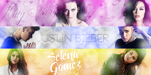 Banners (Justin Bieber, Selena Gomez, Katy Perry) by LightsOfLove