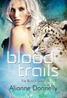 Blood Trails by LynTaylor