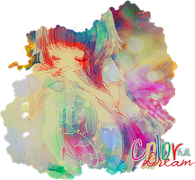 : Color Full Dream : by sakura-chan-des
