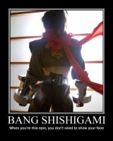Bang Shishigami Motivational by Dark-Elf-Kana