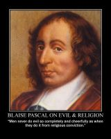 Blaise Pascal on Evil and Religion by fiskefyren