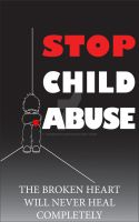 Stop Child Abuse Poster by krnbboyj