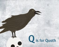 Q is for Quoth by whosname