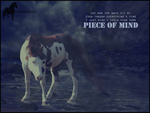 Piece of Mind by RightBehindYou