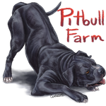 Gift for Pitbull Farm by centaurii