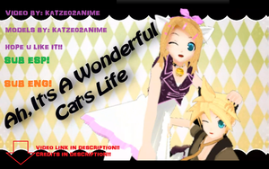 MMD Ah, It's A Wonderful Cat's Life by LoverCathy