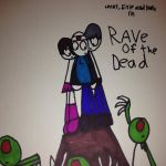Rave of the dead by LRW0077
