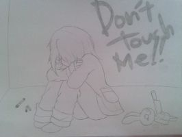 Don't TOUCH me!! by QueenOfHeartless98