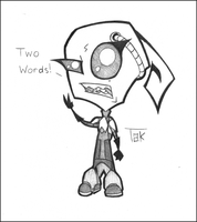 Invader Zim: Tak's Two Words by reggiewolfpro