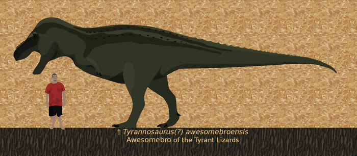 Tyrannosaurus awesombroensis by Paleop