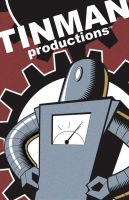 TINMAN PRODUCTIONS by RedCactus
